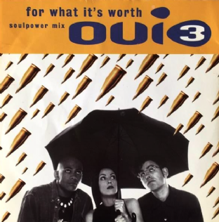 "Oui 3 - For What It's Worth (7"") (G/VG)"